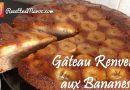Recette : Gâteau Renversé aux Bananes Caramélisé