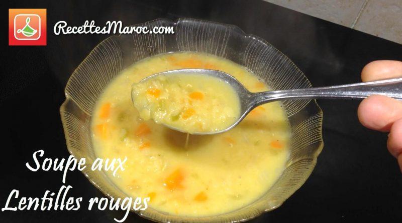 Recette : Soupe aux Lentilles Rouges