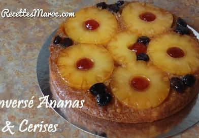 Recette : Renversé à l'Ananas & Cerises